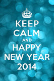 Keep Calm and Happy New Year 2014. Referencing to Keep calm ad carry on Royalty Free Stock Image