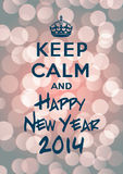 Keep calm and Happy New Year 2014. Referencing to Keep calm and carry on Stock Photo