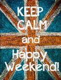 Keep Calm and Happy Weekend Royalty Free Stock Photos