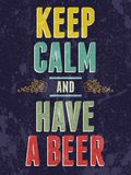 Keep calm and have a beer typography illustration. Royalty Free Stock Image