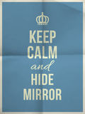 Keep calm hide mirror quote on folded in four paper texture Stock Photo