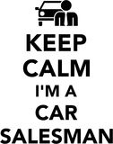 Keep calm I`m a car Salesman Royalty Free Stock Photography
