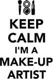 Keep calm I`m a Make up artist vector illustration