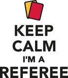 Keep calm I`m a referee with red and yellow cards. Vector icon Stock Images