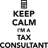 Keep calm I am a tax consultant Stock Photography