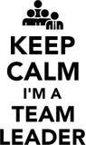 Keep calm I am a Team Leader Royalty Free Illustration