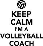 Keep calm I am a Volleyball coach Royalty Free Stock Photo