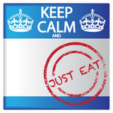 Keep Calm And Just Eat Badge Stock Image
