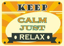 Keep calm and just relax vector Stock Images