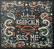 Keep Calm and kiss me. Hand drawn vintage print. Royalty Free Stock Images