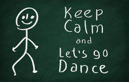 Keep calm and let's go dance Royalty Free Stock Images