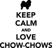 Keep calm and love Chow-chows Stock Photos
