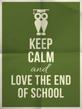 Keep calm and love end of school design typographic quote with o. Keep calm and love the end of school design typographic quote on dark green folded paper Stock Photography