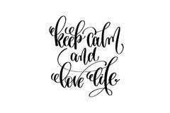 Keep calm and love life hand written lettering positive quote Stock Photos