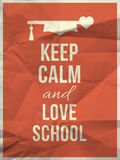 Keep calm love school design quote with graduation hat hearth. Keep calm and love school quote design typographic quote on red crumpled paper texture with Royalty Free Stock Photos