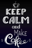 Keep calm and make coffee. Hand drawn, vector background on black Stock Photos