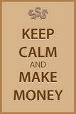 Keep calm and make money Stock Images