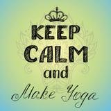 Keep calm and make yoga poster Stock Image