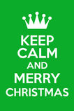 Keep Calm And Merry Christmas Stock Photography