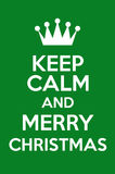 Keep Calm And Merry Christmas Royalty Free Stock Photo