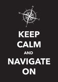 Keep calm and navigate poster Stock Images