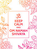 Keep calm and Om Namah Shivaya. Om mantra motivational typography poster on white background with colorful floral Stock Photos