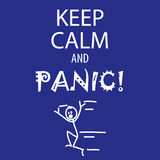 Keep calm and panic. Funny Keep calm and panic sign with stickfigure running Royalty Free Stock Image