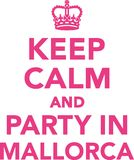 Keep calm and party in mallorca Royalty Free Stock Photos