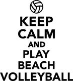 Keep calm and play beach volleyball vector illustration