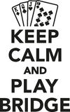 Keep calm and play bridge Stock Image