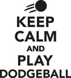 Keep calm and play dodgeball. Sports vector Royalty Free Stock Image