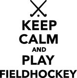 Keep Calm and play field hockey Royalty Free Stock Images