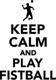 Keep calm and play fistball Stock Photography
