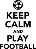 Keep Calm and Play Football. Vector Royalty Free Stock Images