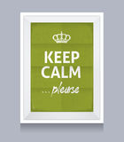 Keep Calm Please Realistic Fame Stock Photo