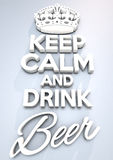 Keep Calm poster. Keep calm and drink beer Vector Illustration