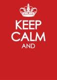 Keep calm poster parody similar crown imitation template. Keep calm poster similar crown imitation Stock Photo