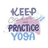 Keep calm and practice yoga. Typography motivation poster on modern background. With pink and blue pastel brushes, spots, waves. Yoga fitness concept vector illustration