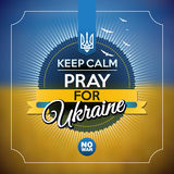 Keep calm and pray for Ukraine poster Stock Photography