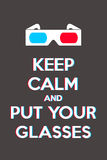 Keep calm and put your glasses. Jacking of the famous keep calm and carry on Stock Image