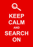 Keep Calm and Search On Royalty Free Stock Photo