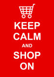 Keep Calm and Shop On Royalty Free Stock Images