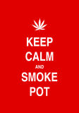 Keep calm and smoke pot Royalty Free Stock Image