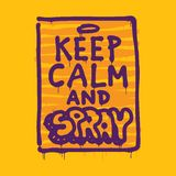 Keep calm and spray Stock Photo
