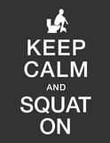 Keep calm and squat on Stock Photo