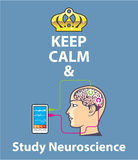 Keep Calm and Study Neuroscience vector Stock Photos