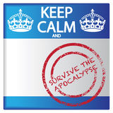 Keep Calm And Survive The Apocalypse Badge Stock Images