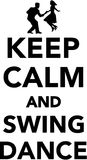 Keep calm and Swing dance. Vector Stock Photo