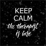 Keep calm Therapist Hand lettering poster Stock Photography