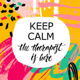 Keep calm Therapist Hand lettering poster Royalty Free Stock Images